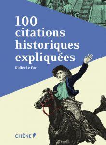 100-citations-historiques-expliquees